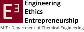 E3 – Engineering, Ethics, and Entrepreneurship